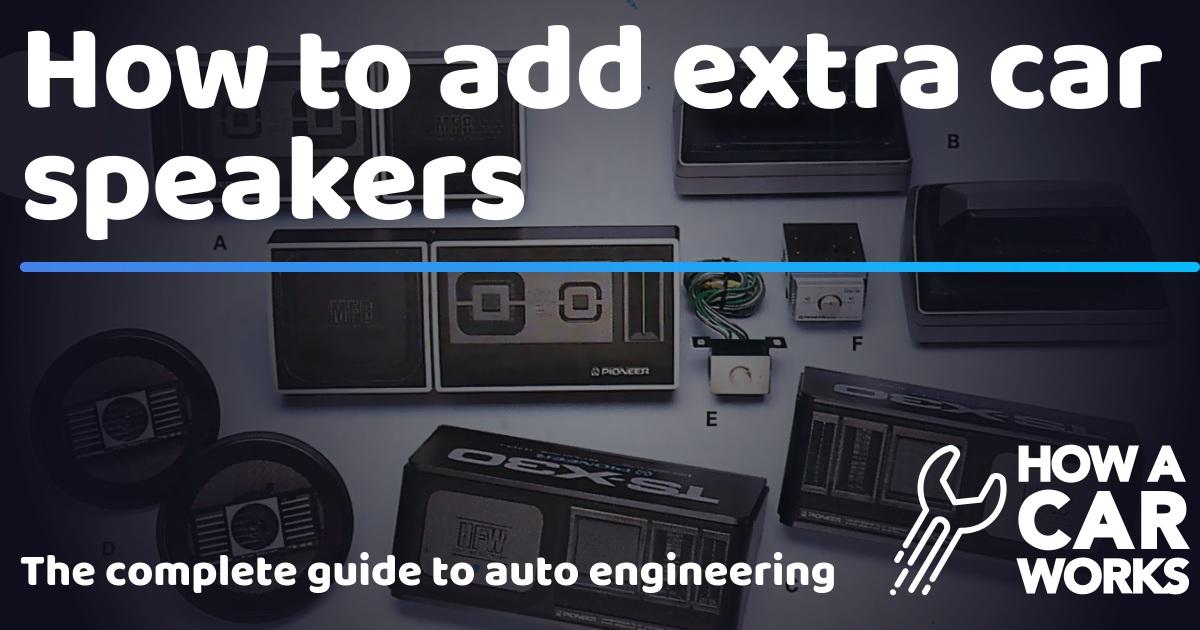How to add extra car speakers | How a Car Works Older Pioneer Car Speaker Wiring Diagram on